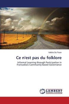 Ce N'Est Pas Du Folklore-De Pauw Valerie