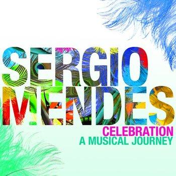 Celebration A Musical Journey-Mendes Sergio