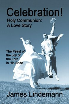 Celebration! Holy Communion-Lindemann James