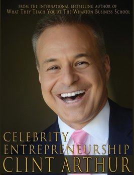 Celebrity Entrepreneurship-Arthur Clint