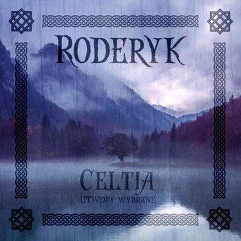 Celtia utwory wybrane-Roderyk