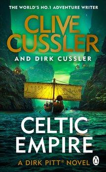 Celtic Empire: Dirk Pitt #25-Cussler Clive, Cussler Dirk