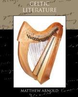 Celtic Literature-Arnold Matthew