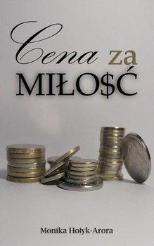 Cena za miłość-Hołyk-Arora Monika