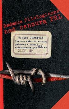 Cenzura wobec literatury polskiej w latach osiemdziesiątych XX w.-Gardocki Wiktor