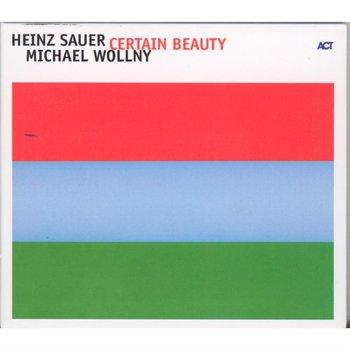Certain Beauty-Sauer Heinz, Wollny Michael