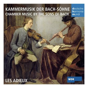 Chamber Music By The Sons Of Bach-Les Adieux