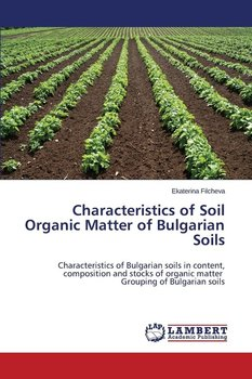 Characteristics of soil organic matter of bulgarian soils for What are the characteristics of soil
