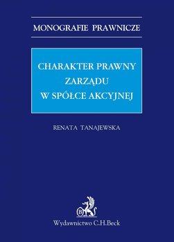 Charakter prawny zarządu w spółce akcyjnej-Tanajewska Renata
