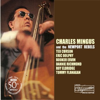 Charles Mingus and the Newport Rebels-Mingus Charles