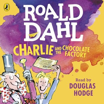 Charlie and the Chocolate Factory-Blake Quentin, Dahl Roald
