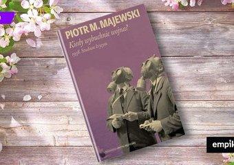 """Chcemy tak napisanej całej historii Europy. Recenzja """"Kiedy wybuchnie wojna? 1938. Studium kryzysu"""""""