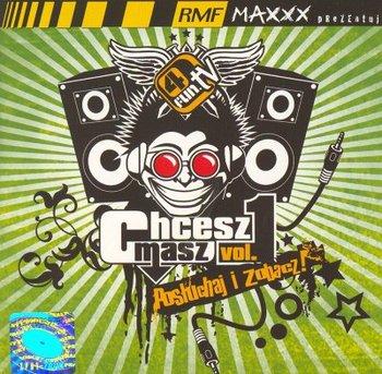 Chcesz Masz, Posluchaj i Zobacz Vol.1-Various Artists
