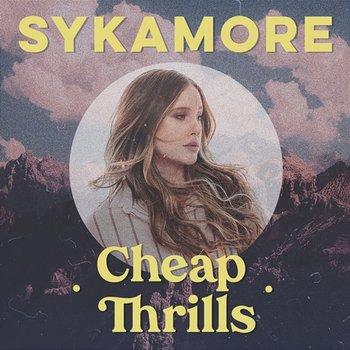 Cheap Thrills-Sykamore