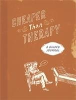 Cheaper than Therapy - Running Press