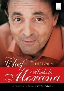 Chef. Historia Michela Morana-Moran Michel, Loroch Paweł