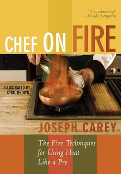 Chef on Fire - Carey Joseph