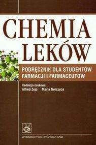 Chemia leków. Podręcznik dla studentów farmacji i farmaceutów-Opracowanie zbiorowe