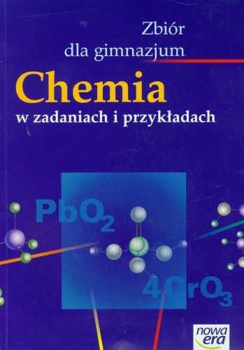chemia nowej ery chemia w zadaniach i przykładach gimnazjum