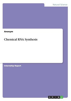 Chemical RNA Synthesis-Anonym