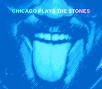 Chicago Plays the Stones-Chicago Plays The Stones