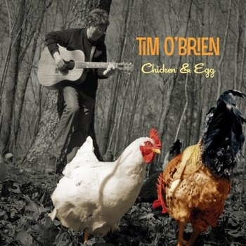 Chicken & Egg-Tim O'Brien