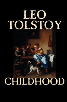 Childhood by Leo Tolstoy, Literary Collections, Biography & Autobiography-Tolstoy Leo