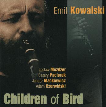 Children Of Bird: Emil Kowalski-Kowalski Emil, Możdżer Leszek, Paciorek Cezary, Czerwiński Adam, Mackiewicz Janusz