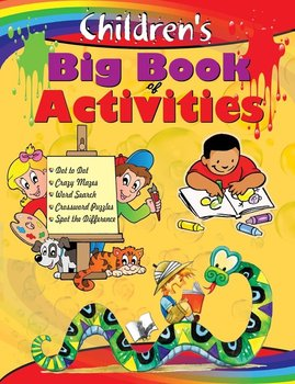 CHILDREN'S BIG BOOK OF ACTIVITIES - EDITORIAL BOARD