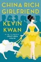 China Rich Girlfriend-Kwan Kevin