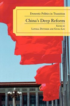 China's Deep Reform - Dittmer Lowell