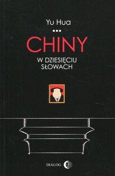 Chiny w dziesięciu słowach-Hua Yu