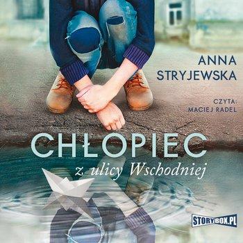 Chłopiec z ulicy Wschodniej-Stryjewska Anna