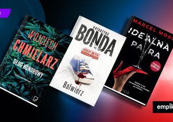 Chmielarz, Bonda, Moss i inni – premiery kryminalne, których nie możecie przegapić