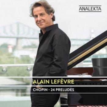 Chopin - 24 Preludes-Lefevre Alain