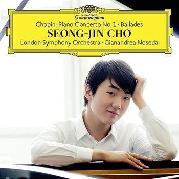 Chopin: Piano Concerto No. 1; Ballades-Seong-Jin Cho, London Symphony Orchestra, Gianandrea Noseda