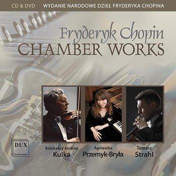Chopin: Utwory kameralne-Przemyk-Bryła Agnieszka, Strahl Tomasz, Kulka Konstanty Andrzej