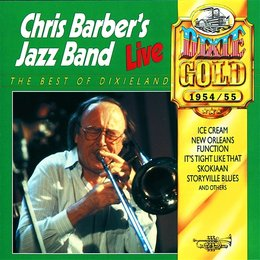 Chris Barber's Jazz Band With Ottilie Patterson - Best Yet