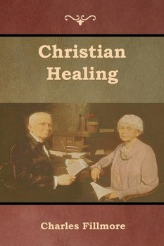 Christian Healing-Fillmore Charles