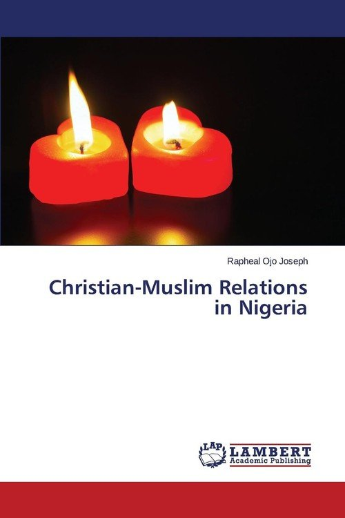 christian and muslim relationship in nigeria
