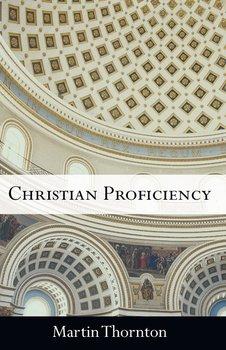 Christian Proficiency-Thornton Martin