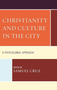 Christianity and Culture in the City-Cruz