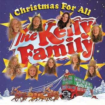 Christmas For All-The Kelly Family
