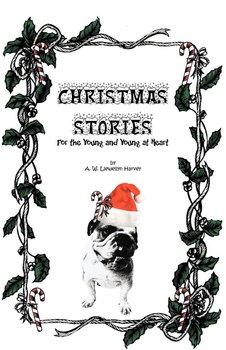 Christmas Stories-Harvey A. W. Llewellyn