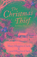 Christmas Thief & Other Stories-Clark Mary Higgins