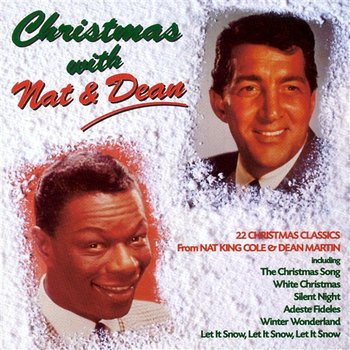 Christmas With Nat And Dean-Nat King Cole, Dean Martin