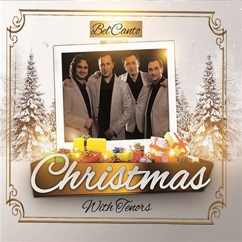 Christmas With Tenors Bel'Canto-Tenors Bel'canto