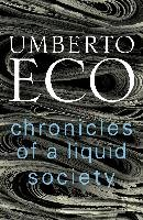 Chronicles of a Liquid Society - Eco Umberto
