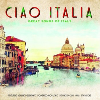 Ciao Italia - Various Artists