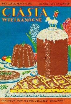 Ciasta wielkanocne-Kiewnarska Elżbieta